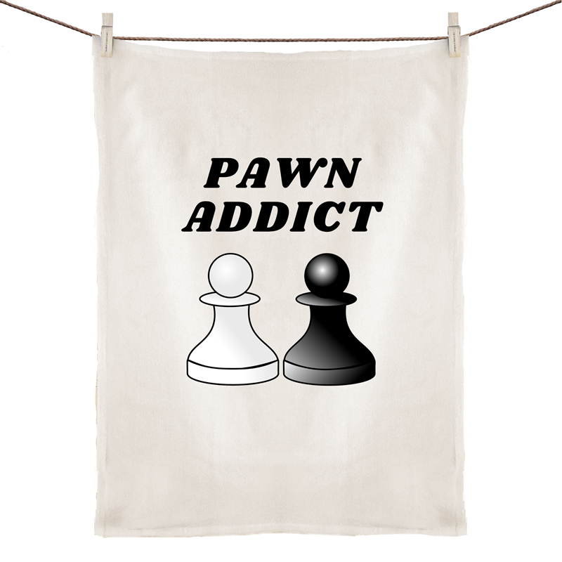 Tea Towel - Pawn Addict -100% Linen