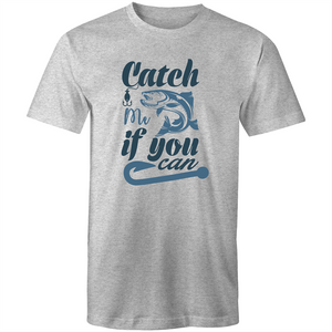 Colour Staple T-Shirt – Catch me if you can - black text - Mens