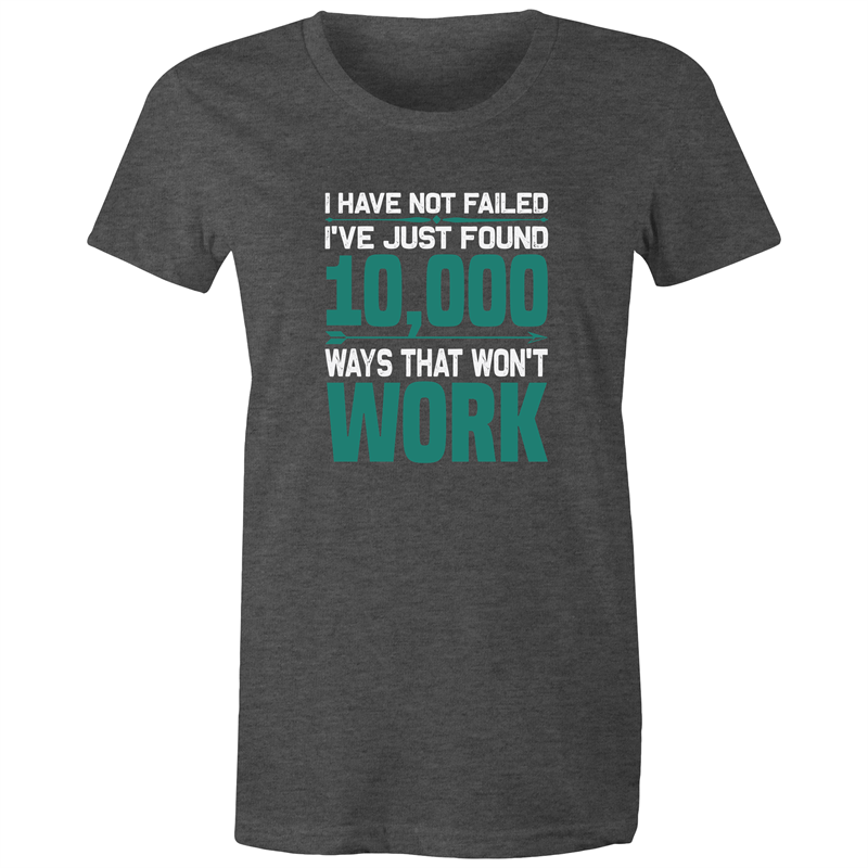 Maple Tee – I have not failed – White Text - Women's