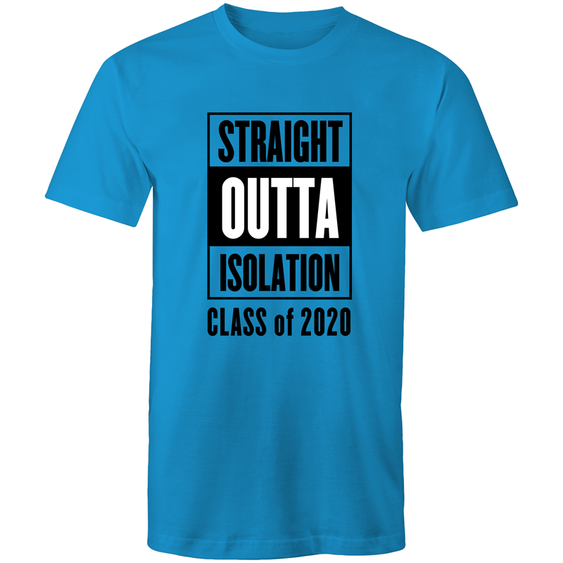 Colour Staple T-Shirt – Straight outta isolation class of 2020 - black text - Mens