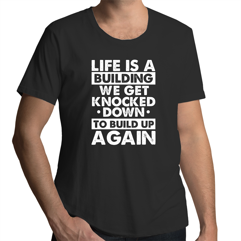 Scoop Neck T-Shirt - Life is a building - White Text - Mens