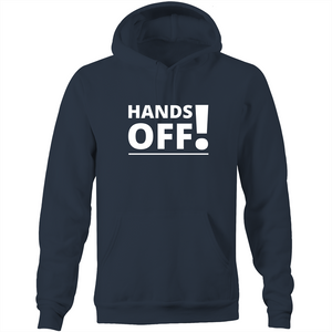 Pocket Hoodie Sweatshirt - Hands Off – White Text – Unisex