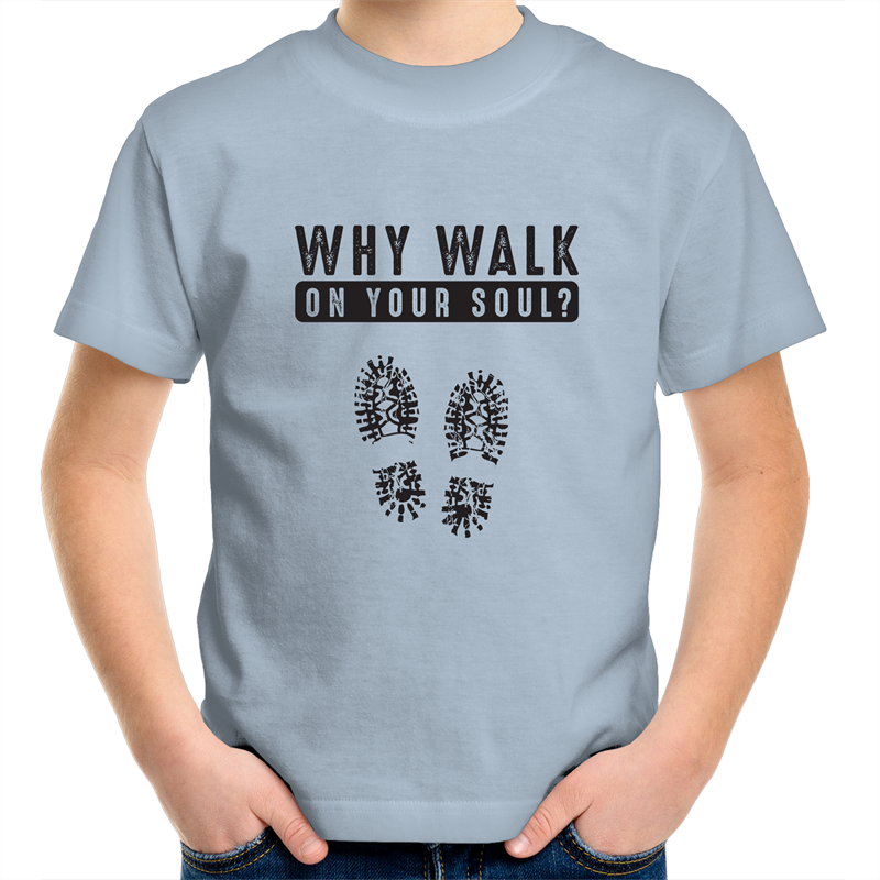 Sportage Surf - Why walk on your soul - Black Text - Kids Youth T-Shirt