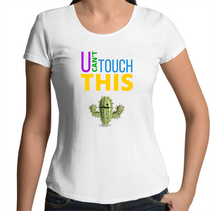 Scoop Neck T-Shirt - U can't touch this - cactus – Women's