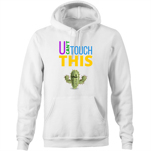Pocket Hoodie Sweatshirt - U can't touch this - Cactus – Unisex