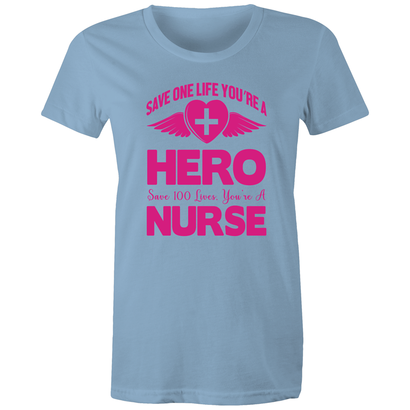 Maple Tee – Save 100 lives your a nurse – Black Text - Women's
