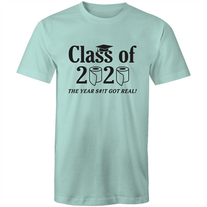Colour Staple T-Shirt – Class of 2020 the year sh#t got real - black text - Mens