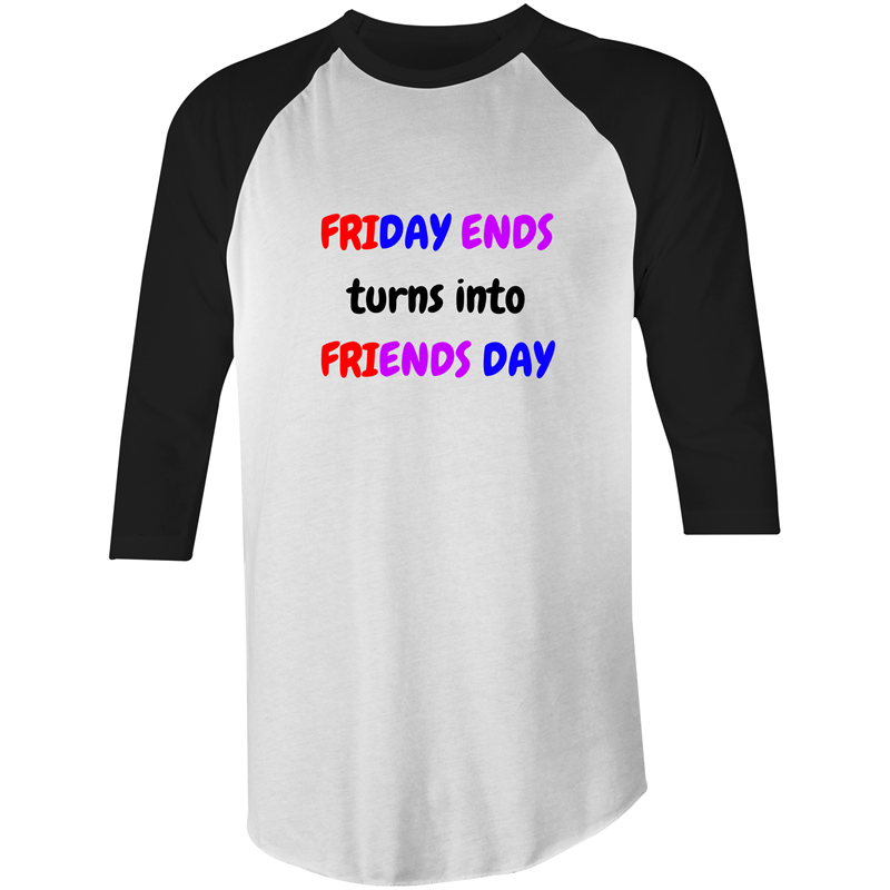 3/4 Sleeve - Friends Day - T-Shirt