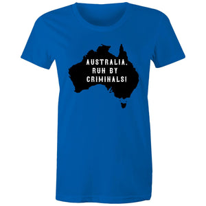 Maple Tee – Australia run by criminals - Women's