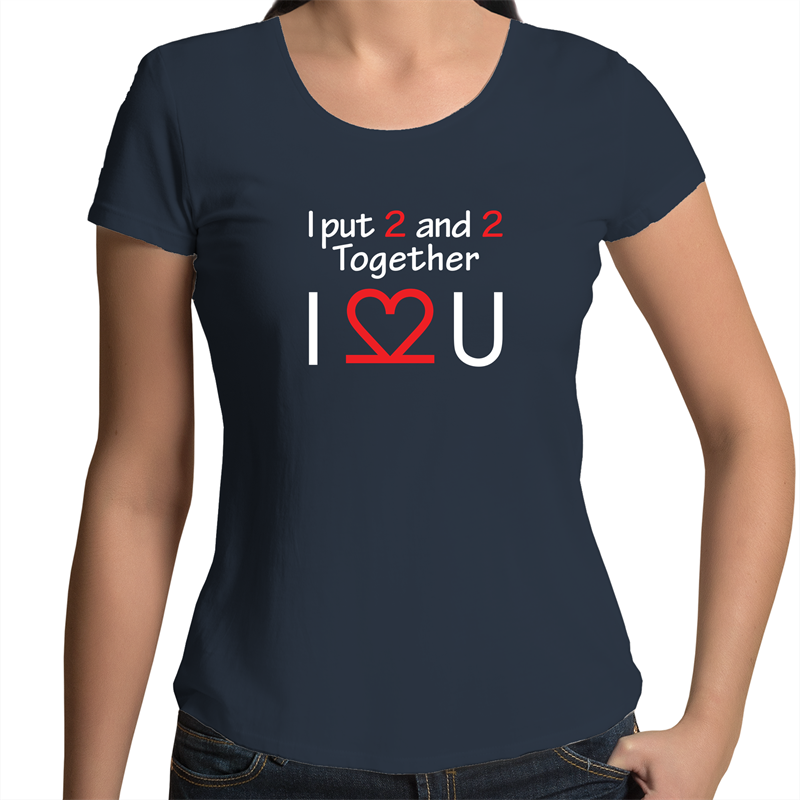 Scoop Neck T-Shirt - I Love You - White Text – Women's