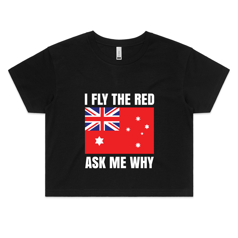 Crop Tee – I Fly The Red – White Text – Women's