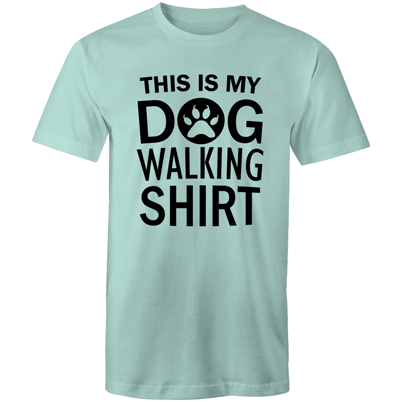 Colour Staple T-Shirt – This is my dog walking shirt - black text - Mens