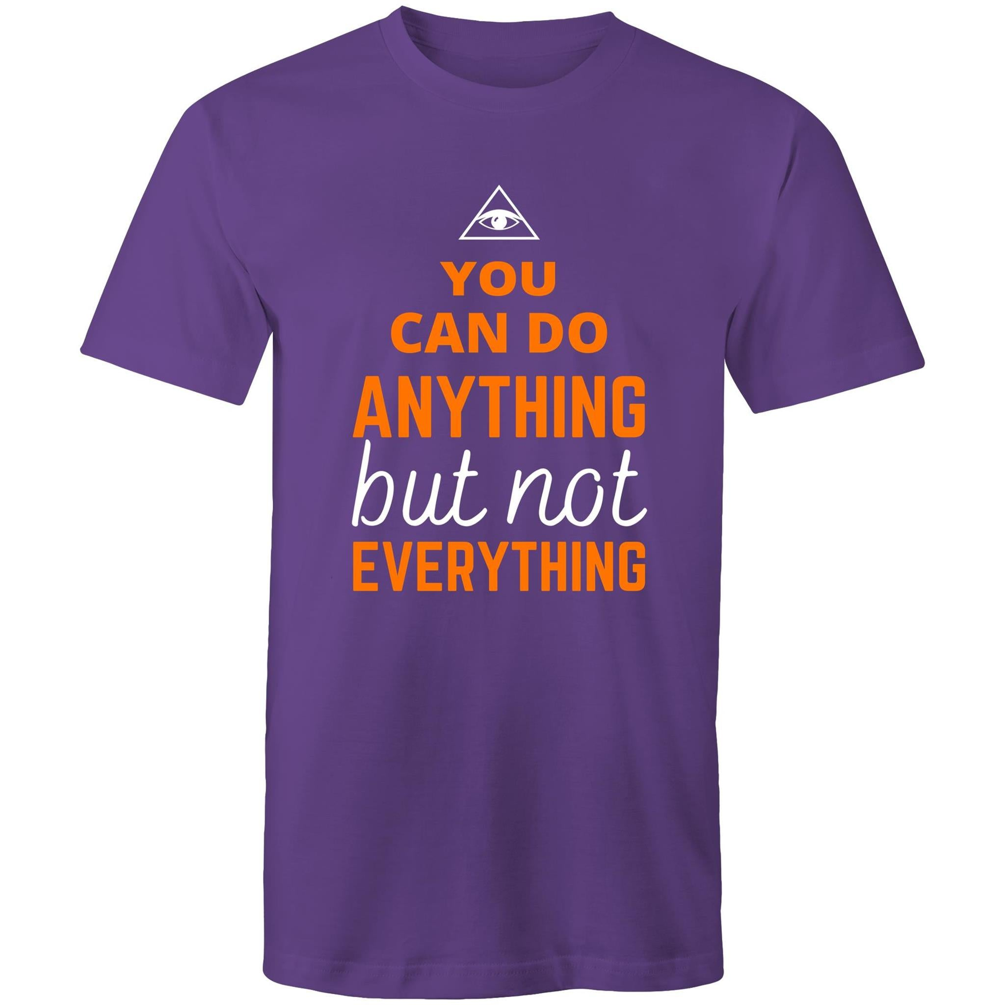 Colour Staple T-Shirt – You can do anything but not everything - black text - Mens