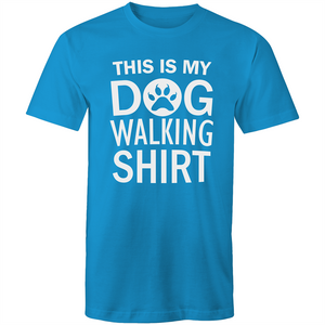 Colour Staple T-Shirt – This is my dog walking shirt - White text - Mens
