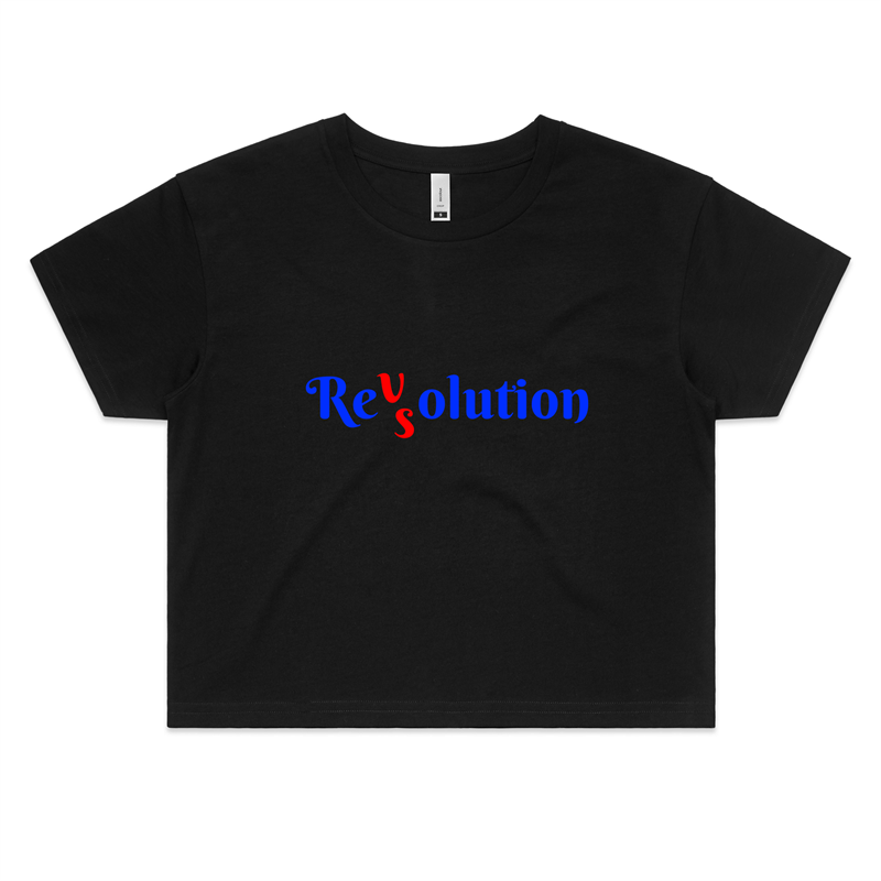 Crop Tee - Revolution VS Resolution - Women's