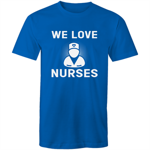 Colour Staple T-Shirt – We Love Nurses - White text - Mens