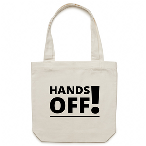 Canvas Tote Bag - Hands Off – Carrie