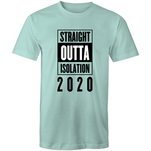 Colour Staple T-Shirt – Straight outta isolation 2020 - black text - Mens