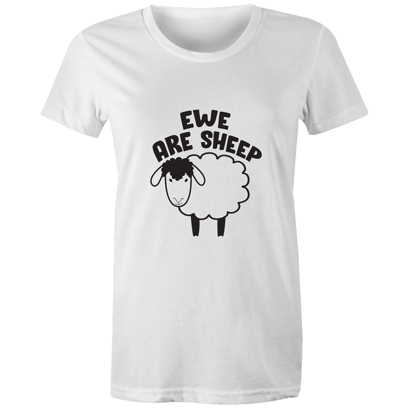 Maple Tee - Ewe are sheep - black Text - Women's