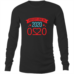 Long Sleeve T-Shirt - Reflect love in 2020 - Darker colours - Mens