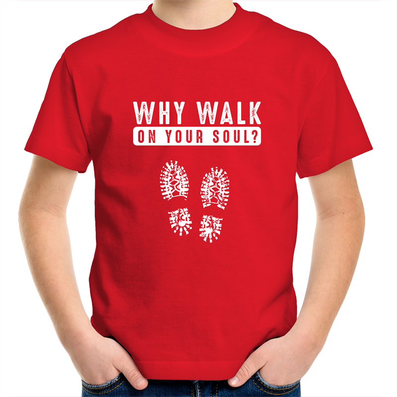 Sportage Surf - Why walk on your soul - White text -  Kids Youth T-Shirt