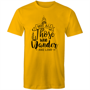 Colour Staple T-Shirt – Not all those that wander are lost - black text - Mens