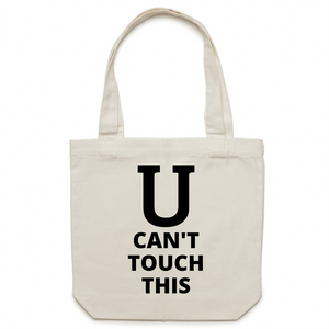 Canvas Tote Bag - U can't touch this – Carrie