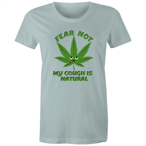 Maple Tee – Fear not my cough is natural - Women's