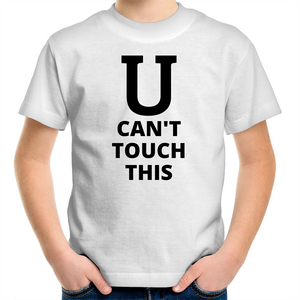Sportage Surf - U can't touch this - Black Text - Kids Youth T-Shirt