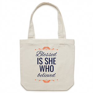 Canvas Tote Bag - Blessed is she who believed – Carrie