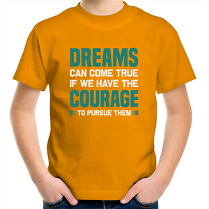 Sportage Surf - Dreams can come true if we have courage - White Text - Kids Youth T-Shirt
