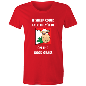Maple Tee - If sheep could talk - white text - Women's