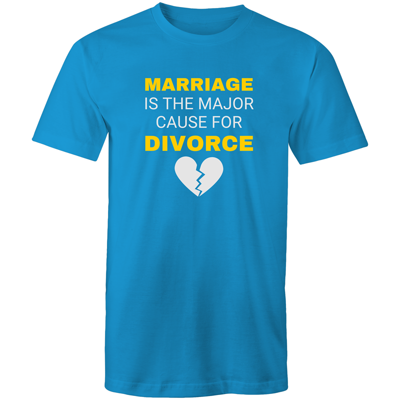 Colour Staple T-Shirt – Marriage is the major cause for divorce - white text - Mens