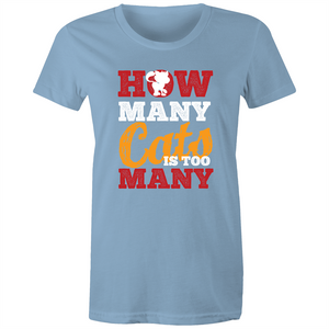 Maple Tee – How many cats is too many - Women's