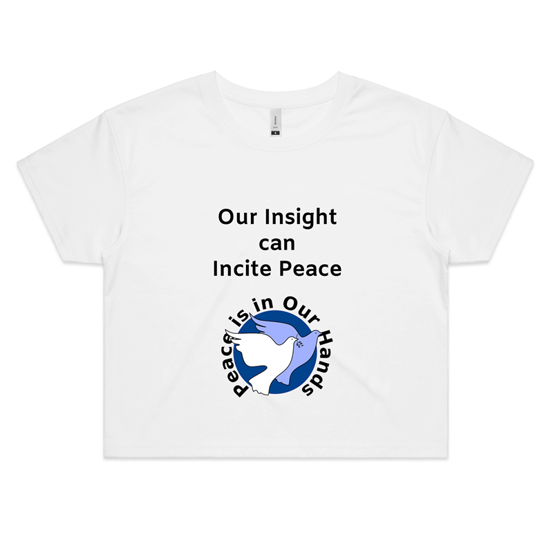 Crop Tee – Our insight can incite peace – Women's