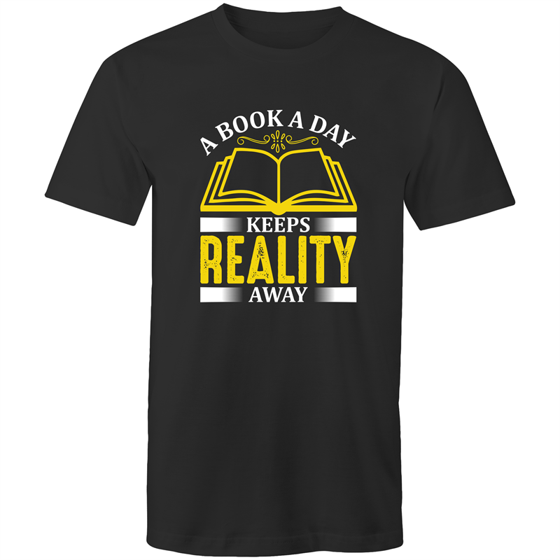 Colour Staple T-Shirt – A book a day keeps reality away - White text - Mens