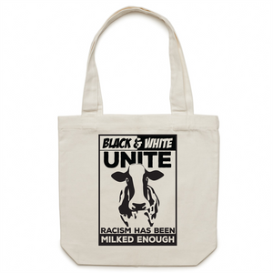 Canvas Tote Bag - Racism has been milked enough - Carrie