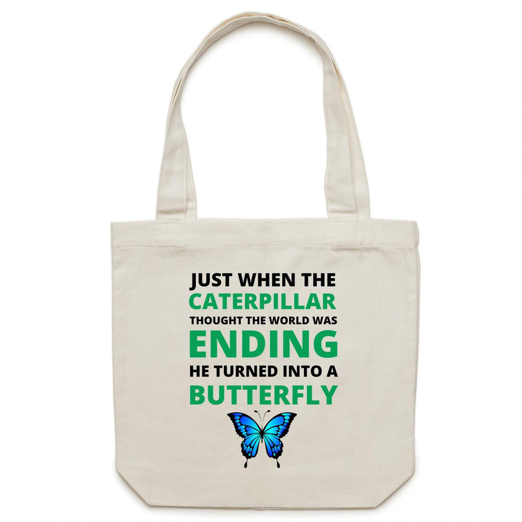 Canvas Tote Bag - Caterpillar thought the world was ending – Carrie