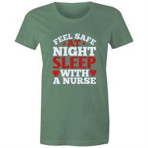 Maple Tee – Nurse Feel safe at night - White Text - Women's