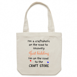 Canvas Tote Bag - I'm a craftaholic – Carrie