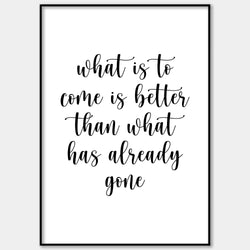 What Is To Come Wall Print