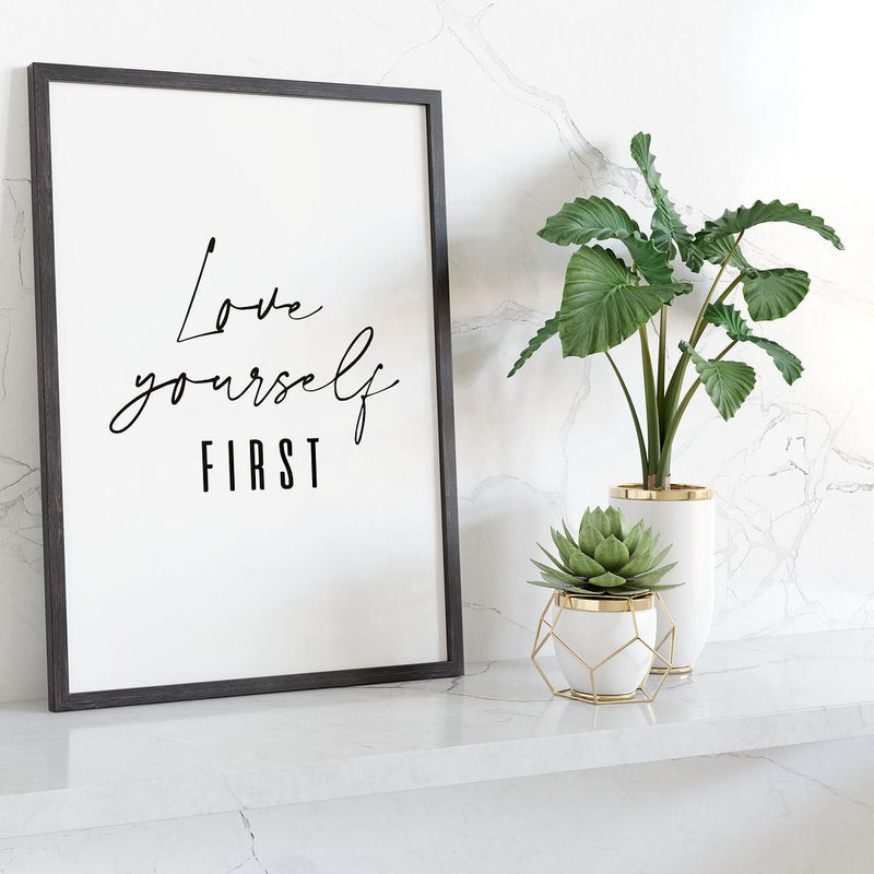 Love Yourself First Wall Print