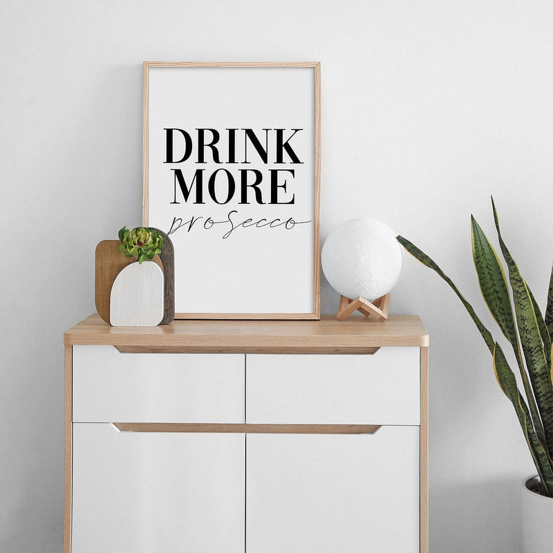 Drink More Prosecco Wall Print