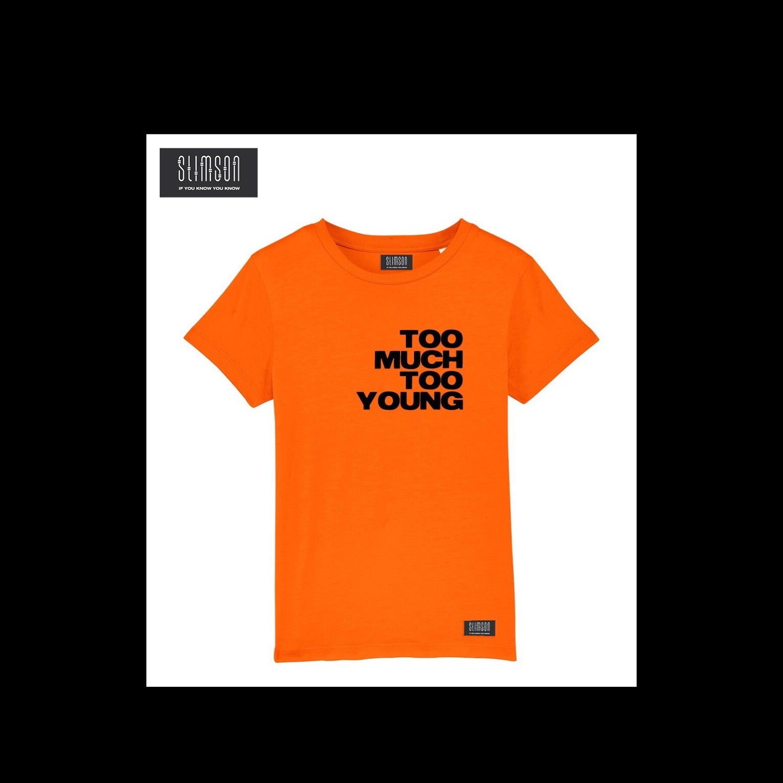 Too Much Too Young Kids Tee