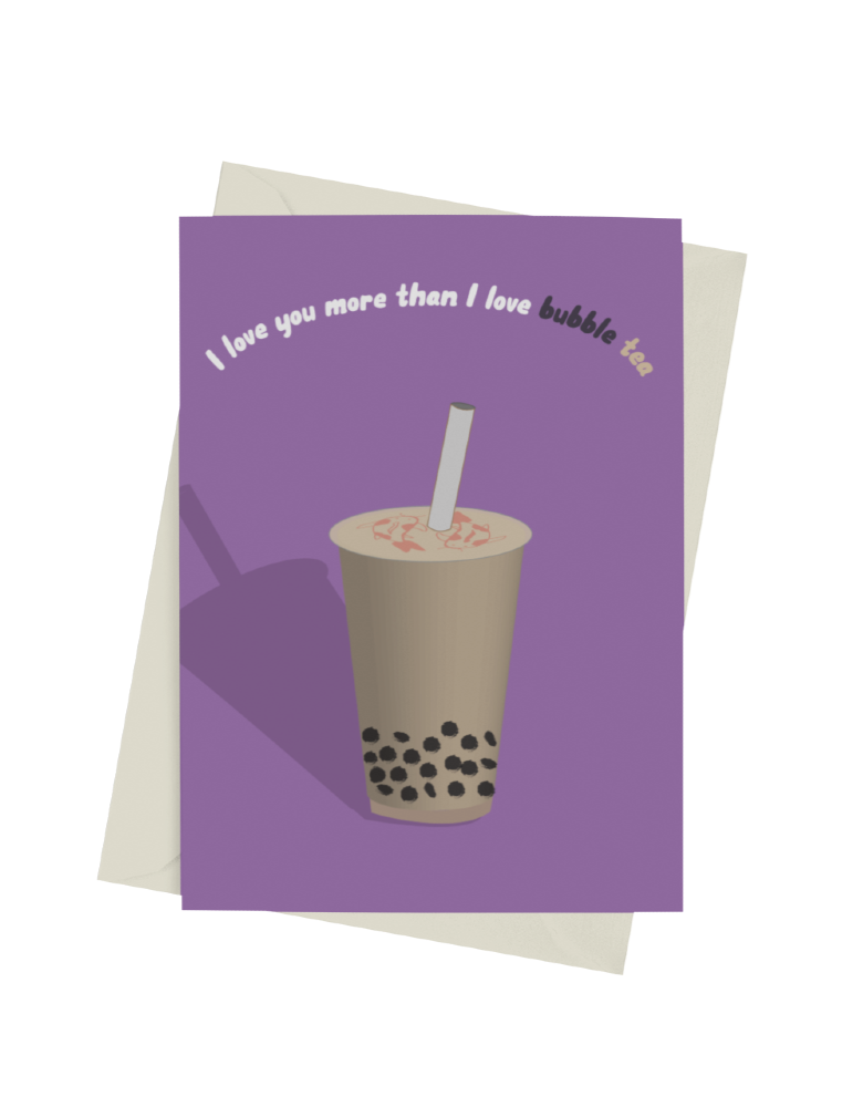 More Than I Love Bubble Tea