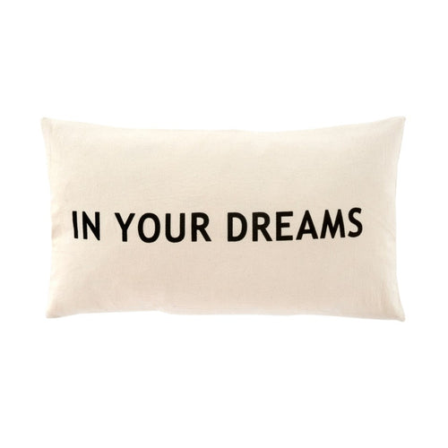 *21x12 In Your Dreams Cushion