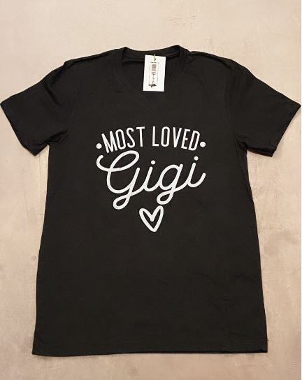 Most Loved Gigi Tee
