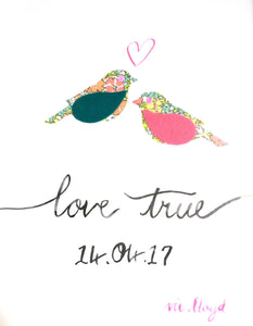 "Personalised brushstroke ""Love True"" dated neon floral Liberty lovebird artwork"