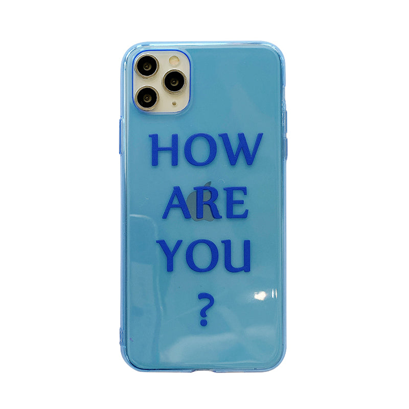 How Are You iPhone Case