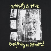 NOTHING IS TRUE T-SHIRT BLACK